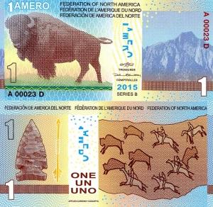 Federation of North America 1 Amero Banknote Available at robertsworldmoney.com