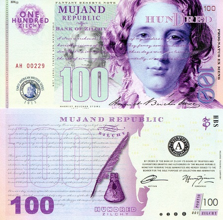 Mujand 100 Zilchy Note featuring Harriet Beecher Stowe